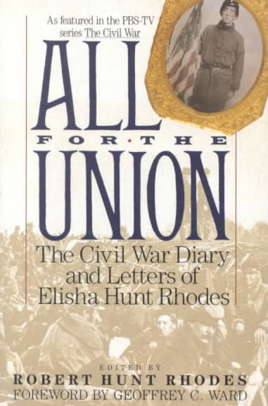 All for the Union By Rhodes, Elisha Hunt/ Rhodes, Robert Hunt (EDT)/ Rhodes, Robert Hunt