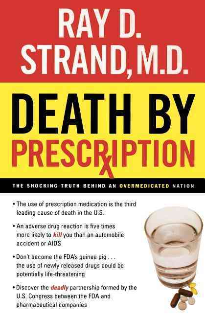 Death by Prescription By Strand, Ray D./ Wallace, Donna K. (CON)